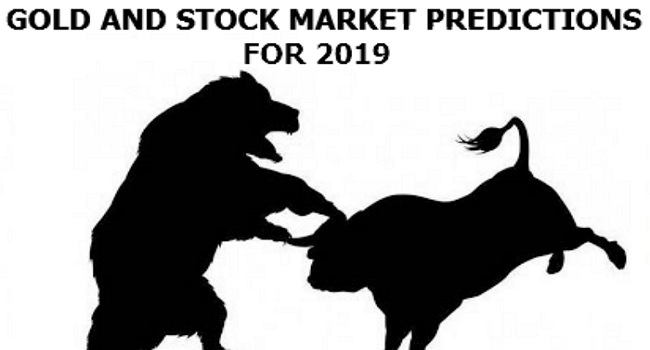 Gold and stock market predictions for 2019 are here. What a lot better time than now to turn over a whole new leaf? Fresh guidelines, new dreams, as well as new delusions